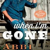総合評価4: When I'm Gone: Rosemary Beach #10