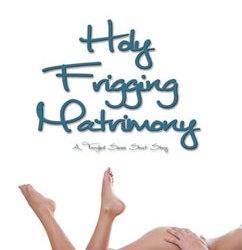Holy Frigging Matrimony: Tangled (1.5)