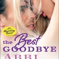 総合評価2: The Best Goodbye: Rosemary Beach #12