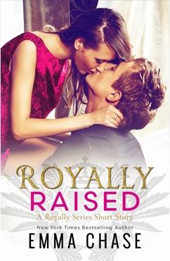 Royally Raised #2.5
