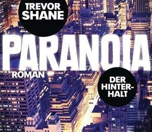 Trevor Shane - Paranoia: Der Hinterhalt (Goldmann)