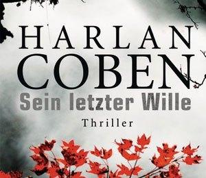 Harlan Coben - Sein letzter Wille (Goldmann Verlag)