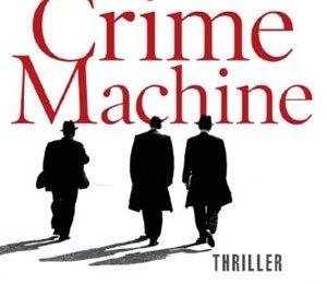 Howard Linskey  - Crime Machine  (Knaur)