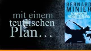 Bernard Minier - Schwarzer Schmetterling  (Droemer)