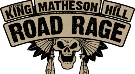 Joe Hill/ Stephen King/ Richard Matheson: Road Rage (IDW/ Panini Comics)