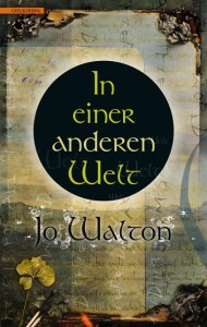 cover_in_einer_anderen_welt_jo_walton