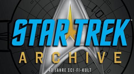 Star Trek Archive – 40 Jahre Sci-Fi-Kult!