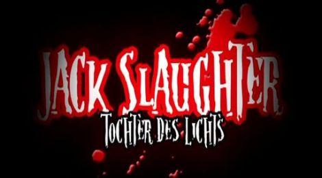 Jack Slaughter – Tochter des Lichts Die Dämonenfabrik (Folgenreich/ Universal Music Family Entertainment)