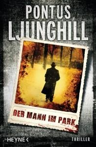 Der Mann im Park von Pontus Ljunghill