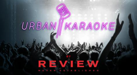 URBAN KARAOKE by REVIEW