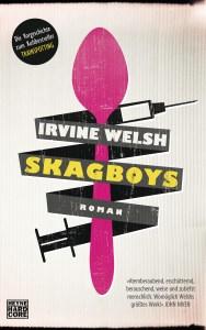 Skagboys von Irvine Welsh