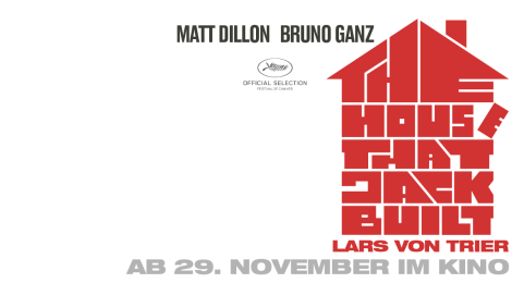 """The House That Jack Built"" (ab dem 29. November im Kino) +++Gewinnspiel+++"