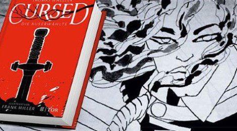 """Thomas Wheeler & Frank Miller: """"Cursed - Die Auserwählte"""" (TOR)"""
