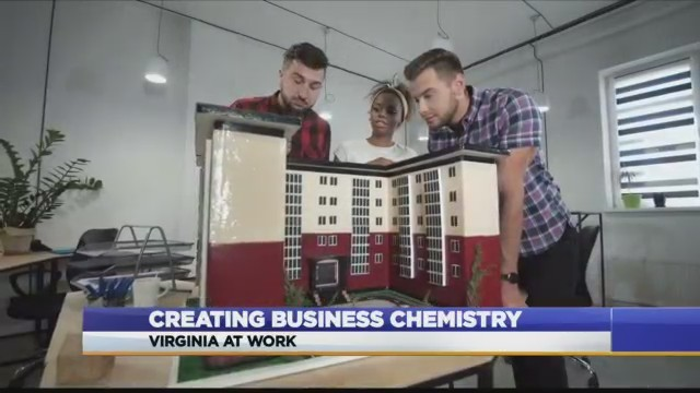 Virginia At Work: How to create a business chemistry
