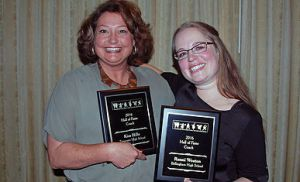 Ronni Weston and Kim Hille were inducted into the Hall of Fame this year. Photo courtesy: Ronni Weston.