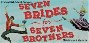 Seven Brides for Seven Brothers Presented by Lynden High School @ Judson Hall at Lynden Middle School | Lynden | Washington | United States