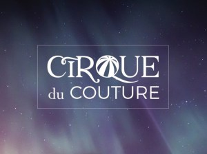 Call to Artists: Ragfinery's Cirque du Couture Runway Challenge @ Ragfinery | Bellingham | Washington | United States