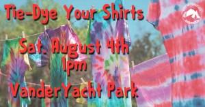 Tie-Dye Your Shirt @ VanderYacht Park | Ferndale | Washington | United States