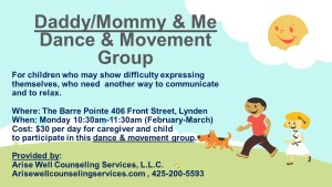 "Lynden ""Daddy/Mommy and Me"" Therapeutic Dance/Movement Group @ The Barre Pointe"