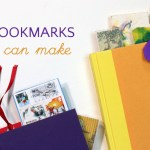 9 Diy Bookmarks For Kids Never Lose Your Place Again