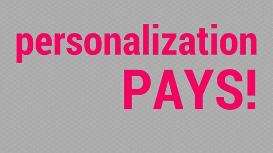 Personalization Pays!