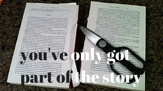 you've only got part of the story