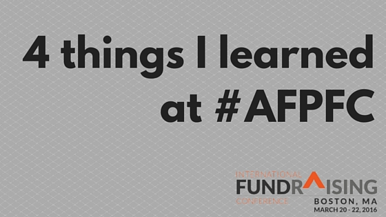 4 things I learned at #AFPFC