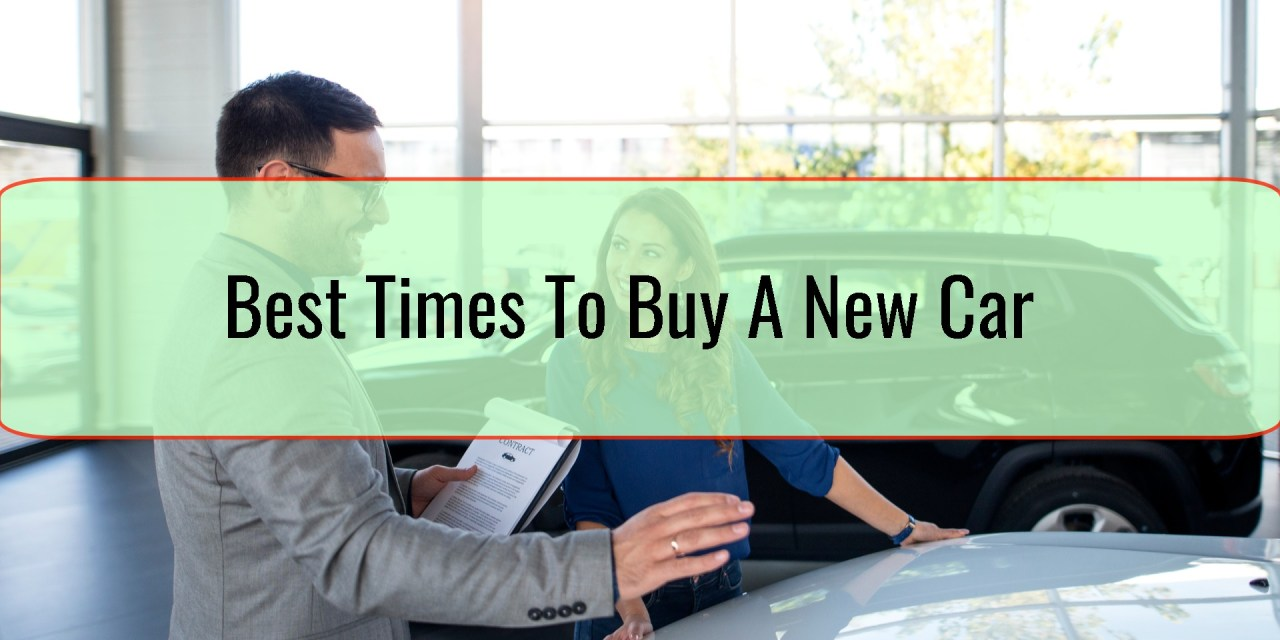 Best Times To Buy A New Car