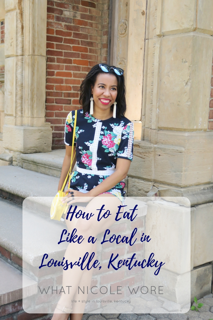 Heading to Derby City? Learn how to eat like a local in Louisville from Kentucky blogger, What Nicole Wore.
