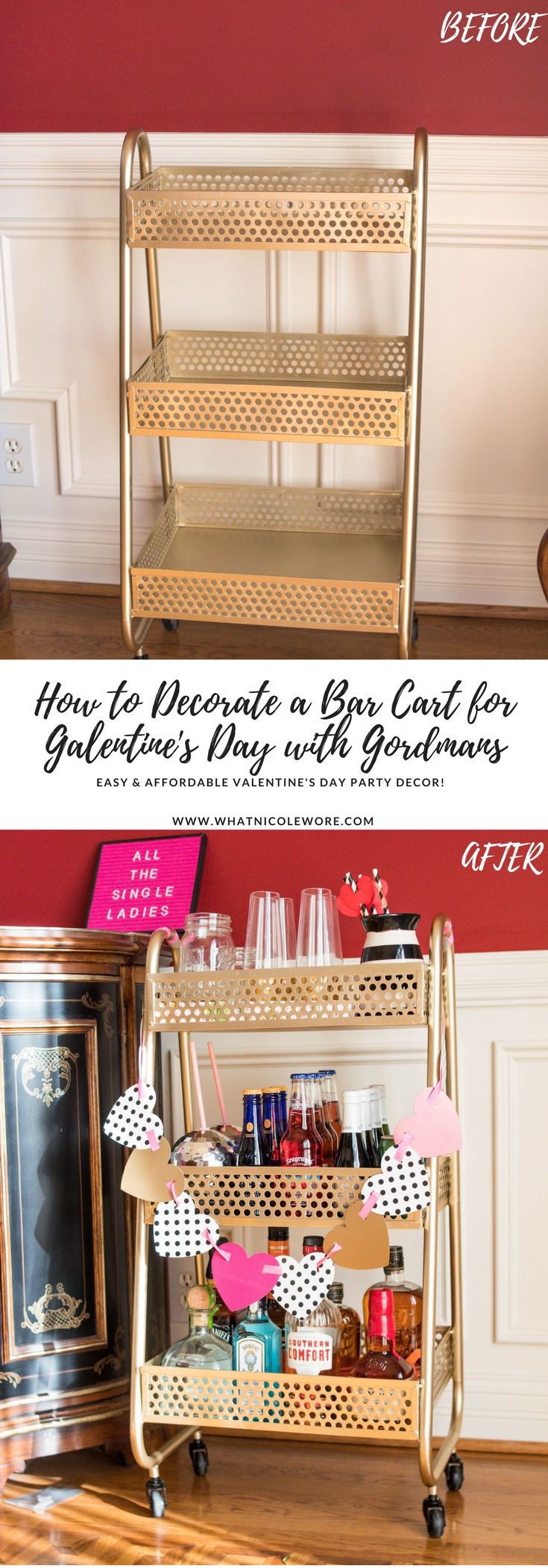 Southern lifestyle blogger, What Nicole Wore, shares how to find an affordable bar cart plus how you can decorate it in time for your Valentine's Day party. [sponsored] // how to style a bar cart, gold bar cart under $100, tips for shopping at gordmans, budget home decor, valentine's day party ideas, galentine party decorating tips, holiday bar cart ideas, cupid is stupid party