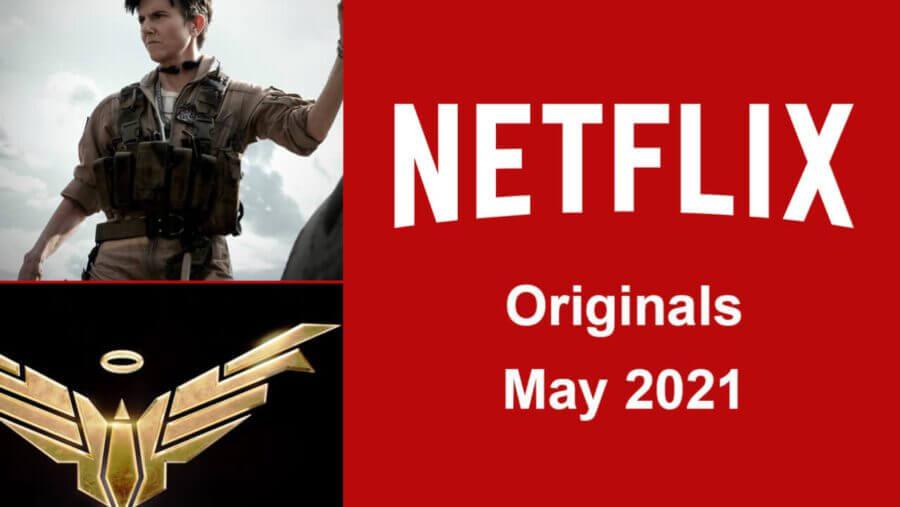 Netflix Originals Coming to Netflix in May 2021