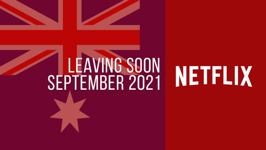 Títulos que abandonan Netflix Australia, septiembre de 2021