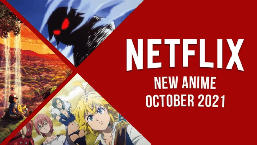 nuevo anime en netflix octubre de 2021