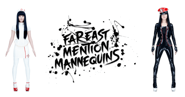 Far East Mention Mannequins - FEMM