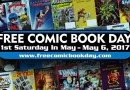 Let's Celebrate Free Comic Book Day 2017!