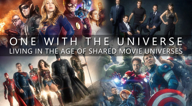 One with the Universe: Living in the Age of Shared Movie Universes