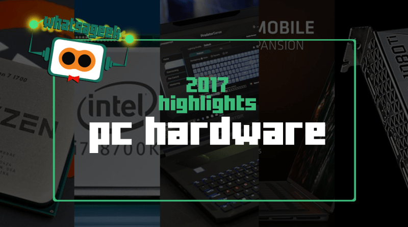 2017 in PC Hardware