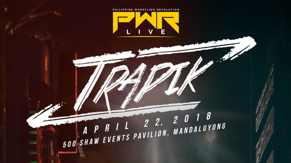 PWR Live: Trapik - Pitstop on the Road to Wrevolution X
