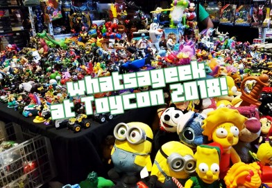 What's A Geek at ToyCon 2018: It's A Whole New Playground