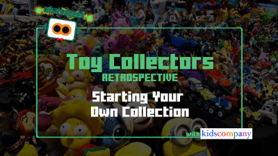 Toy Collectors: KidsCompany PH