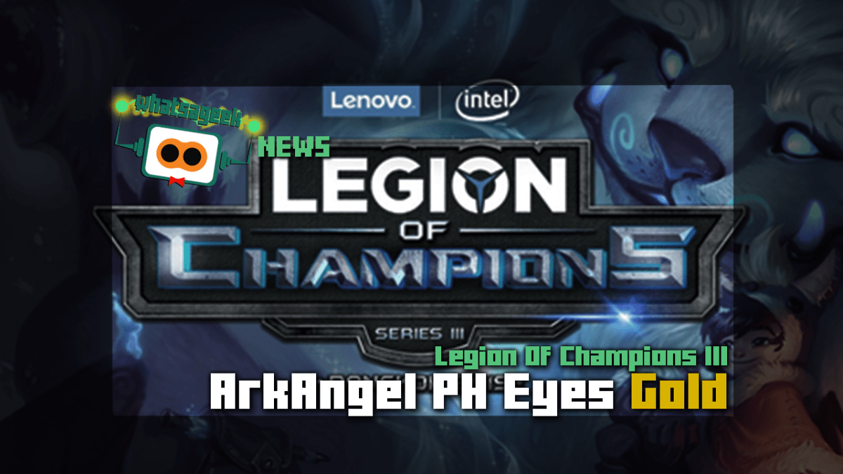 What's In It For ArkAngel In Legion Of Champions III?