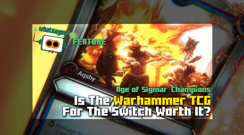 Age of Sigmar: Champions - Is this the Warhammer TCG We're Looking For?
