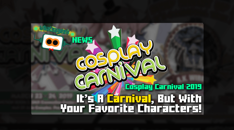 Cosplay Carnival 2019