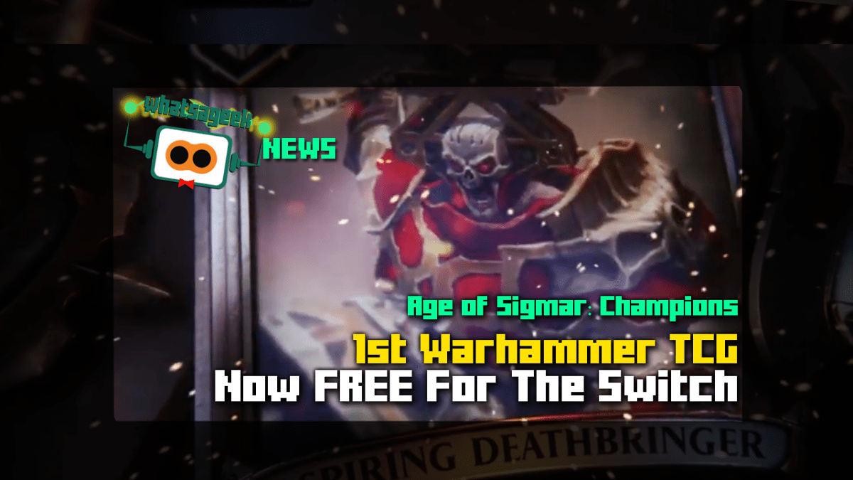 Get Warhammer Age of Sigmar: Champions For FREE On Nintendo Switch!