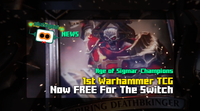 Warhammer Age of Sigmar: Champions Free For Switch