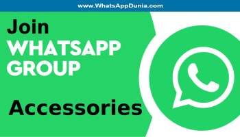 Accessories WhatsApp Group Links