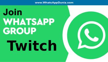 Twitch WhatsApp Group Links