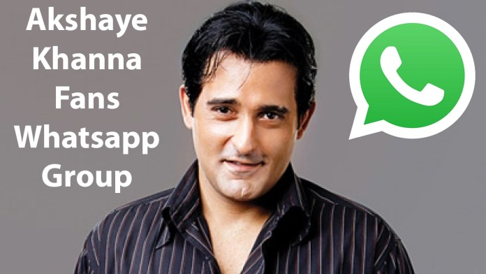 Akshaye Khanna Fans Whatsapp Group Link
