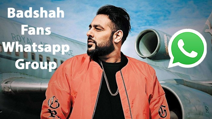 Badshah Fans Whatsapp Group Link