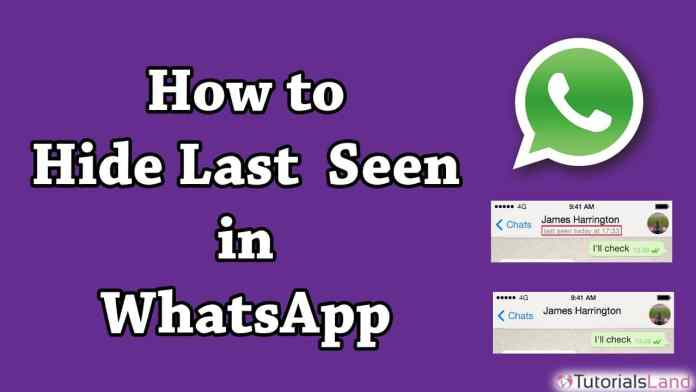 How To Hide Last Seen for all or Particular Person On WhatsApp Easy Steps
